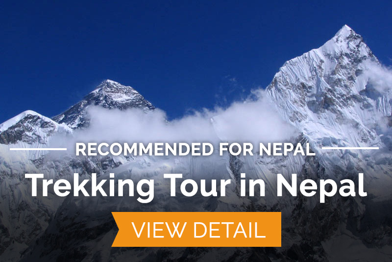 Recommended for Nepal: Trekking Tour in Nepal